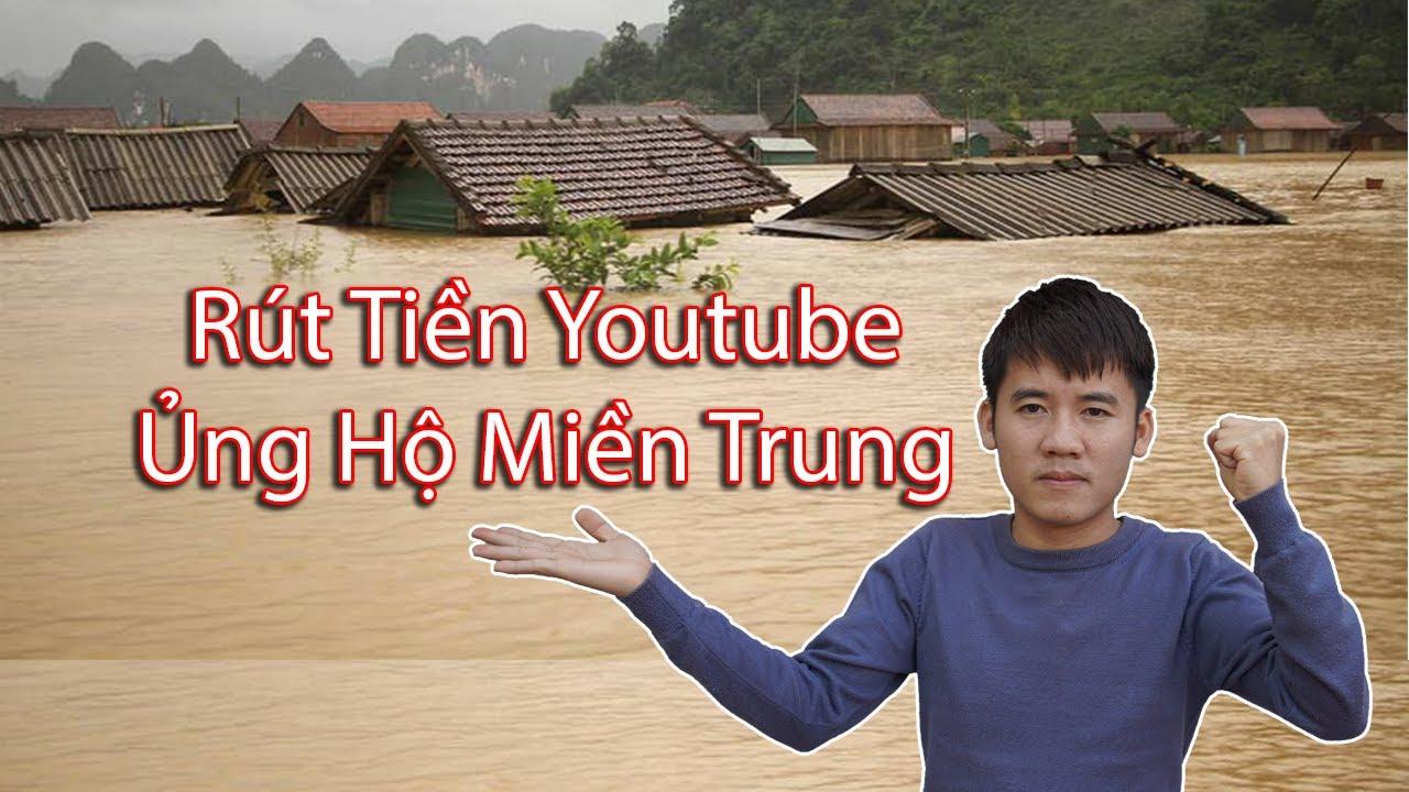 Hưng Vlog - Dùng Tiền Lương Youtube Ủng Hộ Người Miền Trung Gặp Lũ Lụt