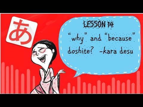 """#14 Learning Japanese - How To Ask """"why"""" And How To Say """"because"""""""