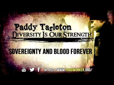 Paddy Tarleton - Sovereignty and Blood Forever (mirror)