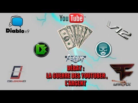 Débat : La Guerre de YouTube, Argent, Diablox9, MrleV12 etc... Soutenons les!