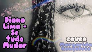 "Download COVER - ""se tudo mudar"" - (Diana Lima) Mp3"