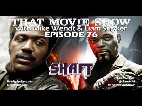 That Movie Show: Episode 76 - Shaft (1971 & 2000)