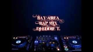 Bay Area Rap Mix