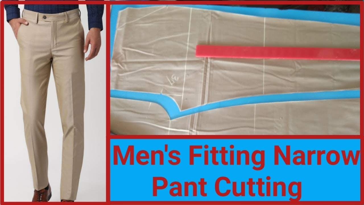 Men's Narrow Fitting Pant Cutting / How
