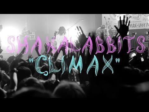 """[SHAKALABBITS]  """"Climax"""" 39 AX Short ver. [MusicVideo]"""