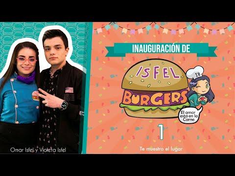 Inauguración de ISFELburgers | Te muestro el lugar | Violeta Isfel y Omar Isfel