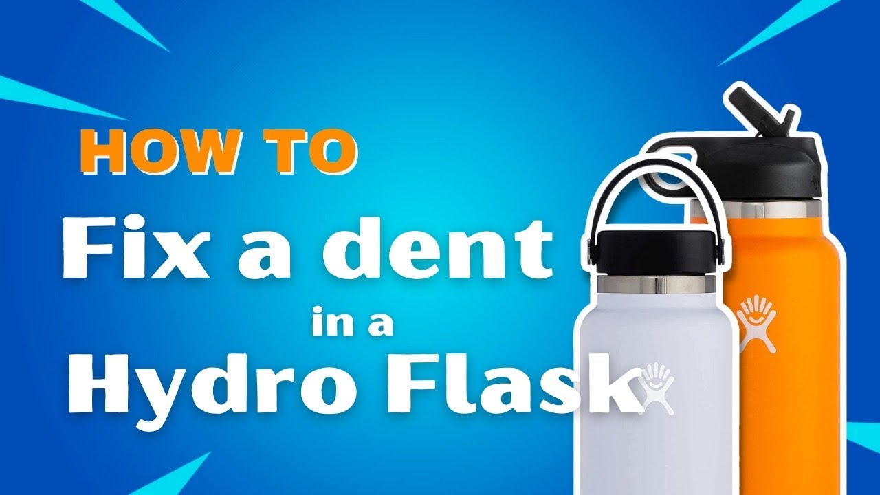How to fix a dent in a Hydroflask