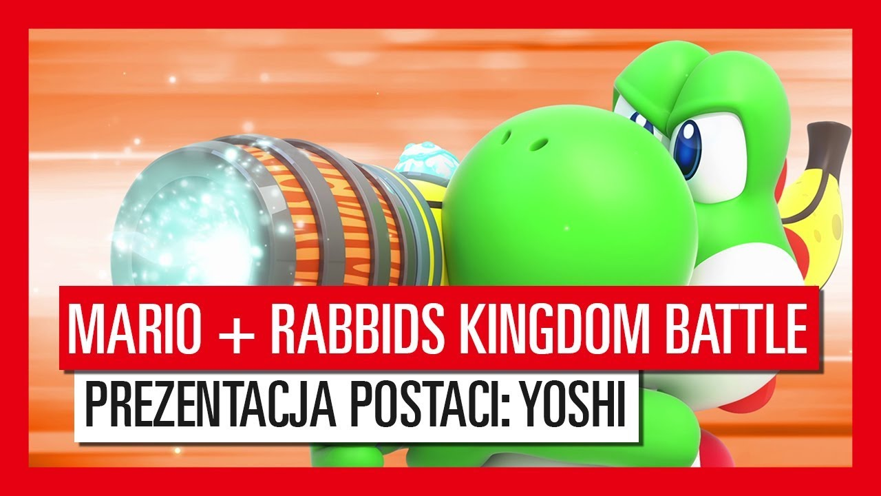 Mario + Rabbids Kingdom Battle – Prezentacja Postaci: Yoshi