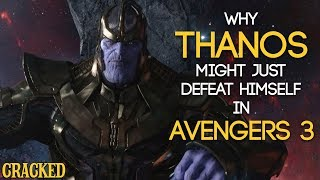 Why Thanos Might Just Defeat Himself In Avengers 3