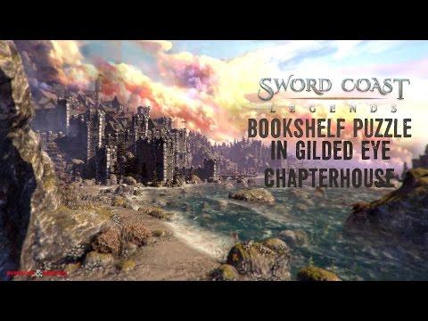Sword Coast Legends Walkthrough - Bookshelf Puzzle Gilded Eye Chapterhouse