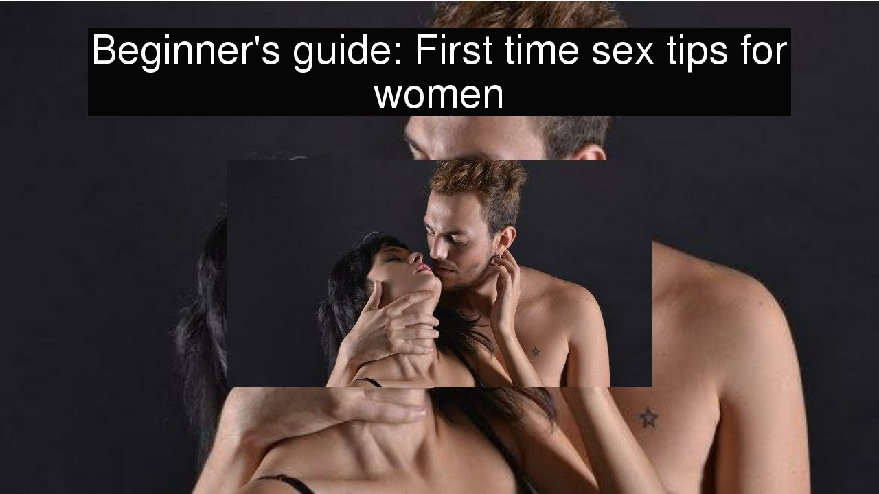 That interrupt Sex advice for beginners consider