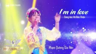 I'm In Love - Gia Hân | Audio Official | Phiên bản hoàn hảo tập 1
