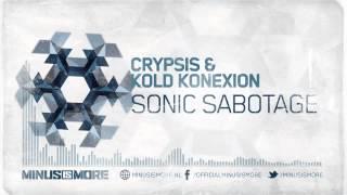Crypsis & Kold Konexion - Sonic Sabotage [MIM003]