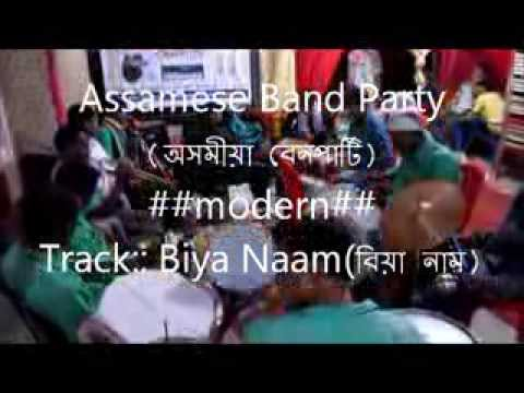 Assamese Biya Band Party ---- Track :: Biya Naam