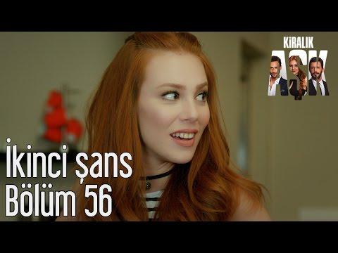 Kiralık Aşk 56. Bölüm - İkinci...