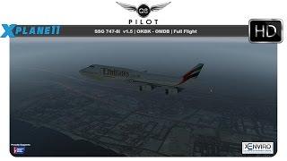 [X Plane 11] SSG Boeing 747-8   OKBK ✈ OMDB   Full Flight