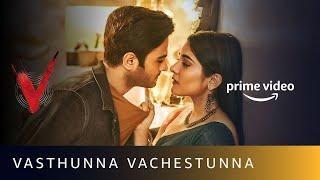 Vasthunna Vachestunna Video Song | V | Amit Trivedi, Shreya Ghoshal, Anurag Kulkarni | Sept 5