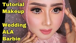 TUTORIAL MAKEUP WEDDING ALA BARBIE 2019 by Rindy Nella Krisna