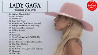 LadyGaga Playlist - LadyGaga Best Songs - LadyGaga Top Hits - Best Songs of LadyGaga