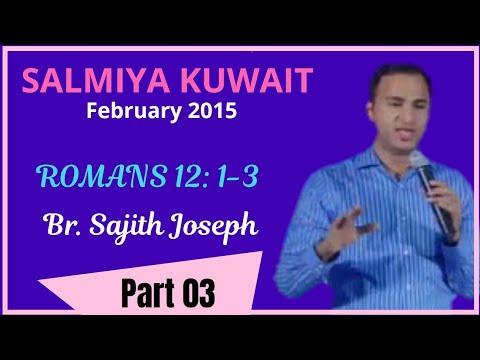 ROMANS 12: 1-3 ~ Part 3/3 (Live from Salmiya, Kuwait. 26.02.15)
