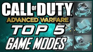 Top 5 GAME MODES in Advanced Warfare Multiplayer!! (COD AW Top 5 Countdown)