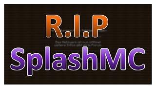 R.I.P SplashMC.de | Die letzten 2 Minuten | Laymer