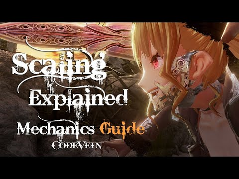 Code Vein: How Scaling Works