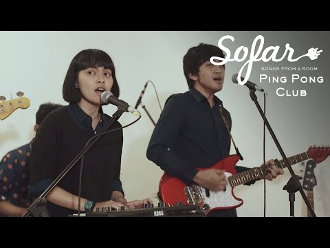 Ping Pong Club - She's Your Trouble | Sofar Jakarta Mp3