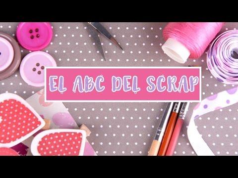 El ABC del scrapbooking – Scrapbooking para principiantes – scrapbook en español ✄ Dulce Scrap