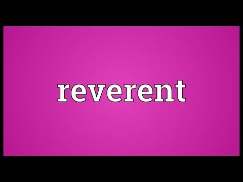 Reverent Meaning