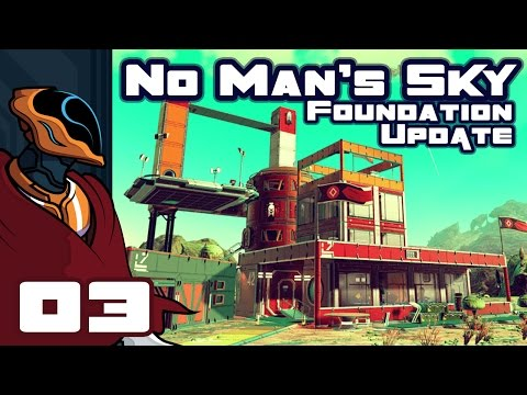 Let's Play No Man's Sky Foundation Update 1.1 - PC Gameplay Part 3 - My First Base!