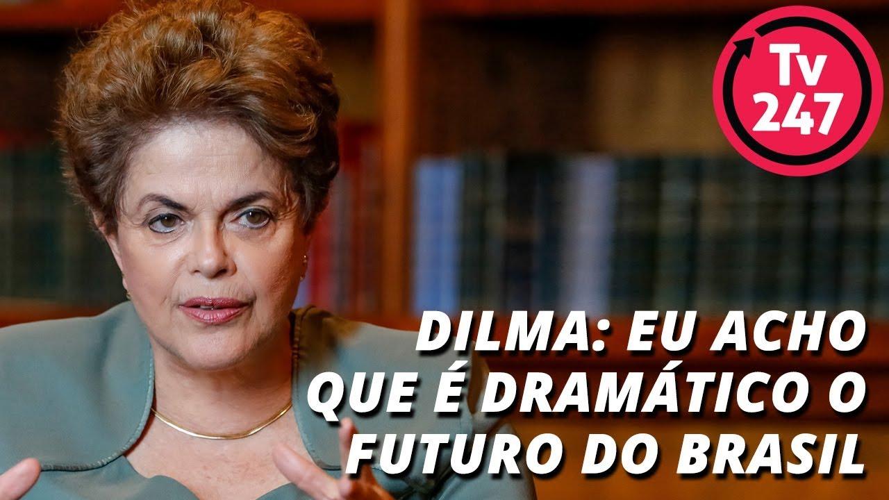 """Dilma: """"eu acho que é dramático o futuro do Brasil"""""""