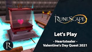 Let's Play: Heartstealer - Valentine's Day Quest 2021 | RuneScape Weekly Stream (Feb 2021)