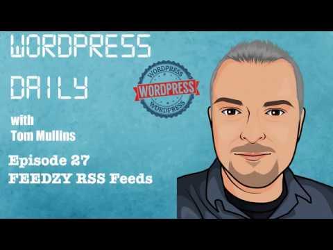 WordPress Daily Episode 27 Feedzy RSS feeds