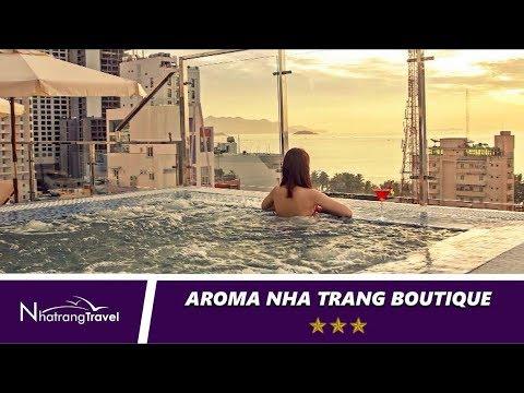 Khách Sạn Aroma Nha Trang Boutique 2020 [Review/Thổ Địa Nha Trang]