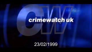 Crimewatch U.K - February 1999 (23.02.99)