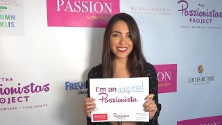 The Passionistas Project at Passion to Paycheck with Carla Beltran
