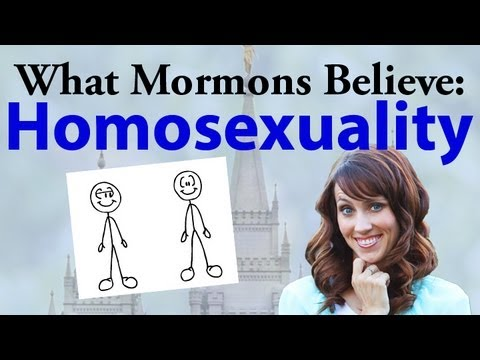 What Mormons Believe: Homosexuality
