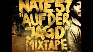 Nate57  -  Auf der jagt  -  Intro
