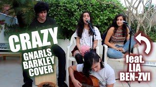 Crazy - Gnarls Barkley (Cover ft. Lia Ben-zvi)