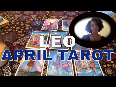 LEO : APRIL MONTHLY TAROT:  SHEDDING UNNECESSARY WEIGHT