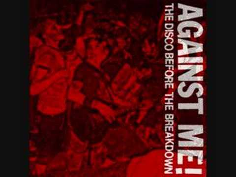 Against Me!- The Disco Before The Breakdown