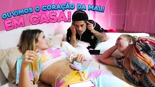 OUVIMOS O CORAÇÃO DA MARIA ALICE EM CASA PELA PRIMEIRA VEZ!!