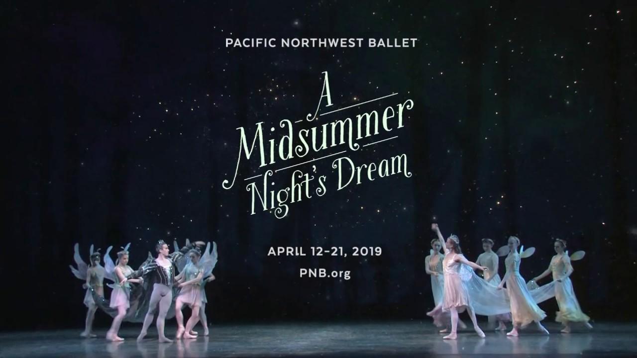 A Midsummer Night's Dream Performances   Pacific Northwest