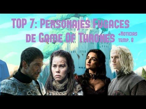 Top 7: Personajes Fugaces de Game Of Thrones  + Noticias Temp. 8