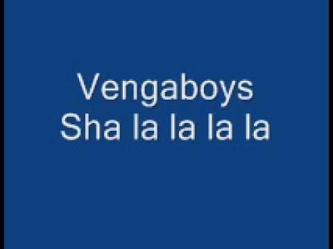 Vengaboys Sha la la la la