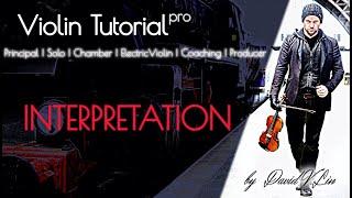 Violin Tutorial - Interpretation - create instead of repeat