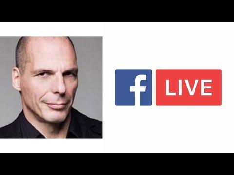 [UHD] Yanis Varoufakis / Γιάνης Βαρουφάκης Q&A Facebook Live Video Chat October 2017 (6/10/2017)