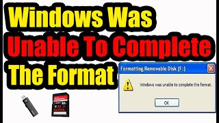Windows was unable to complete the format: Best 3 Methods (SD Card, Flash Drive)