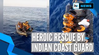 Watch: Indian Coast Guard rescues over 250 fishermen from Arabian Sea